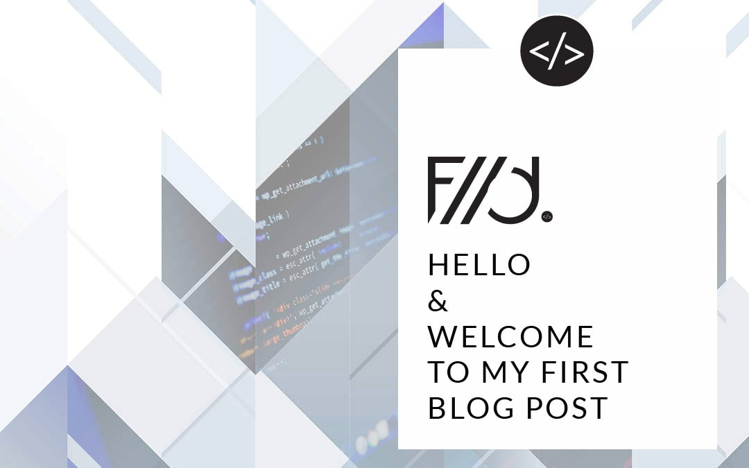 Fast WordPress Developer - Hello & Welcome to my First Blog Post